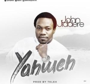 John Jiddere - Yahweh
